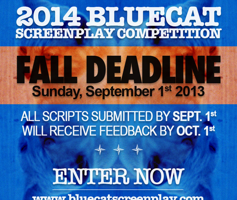 2014 Fall Deadline Sunday at Midnight PST