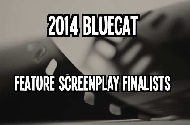 2014 Feature Screenplay Finalists Announcement