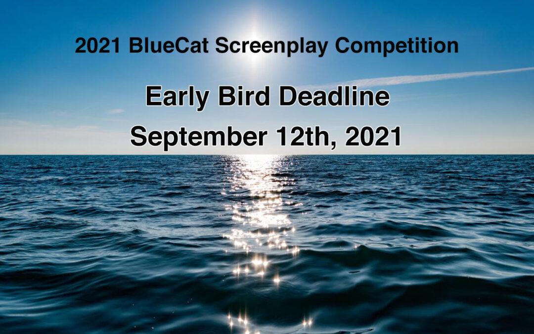 Early Bird Deadline – September 12th